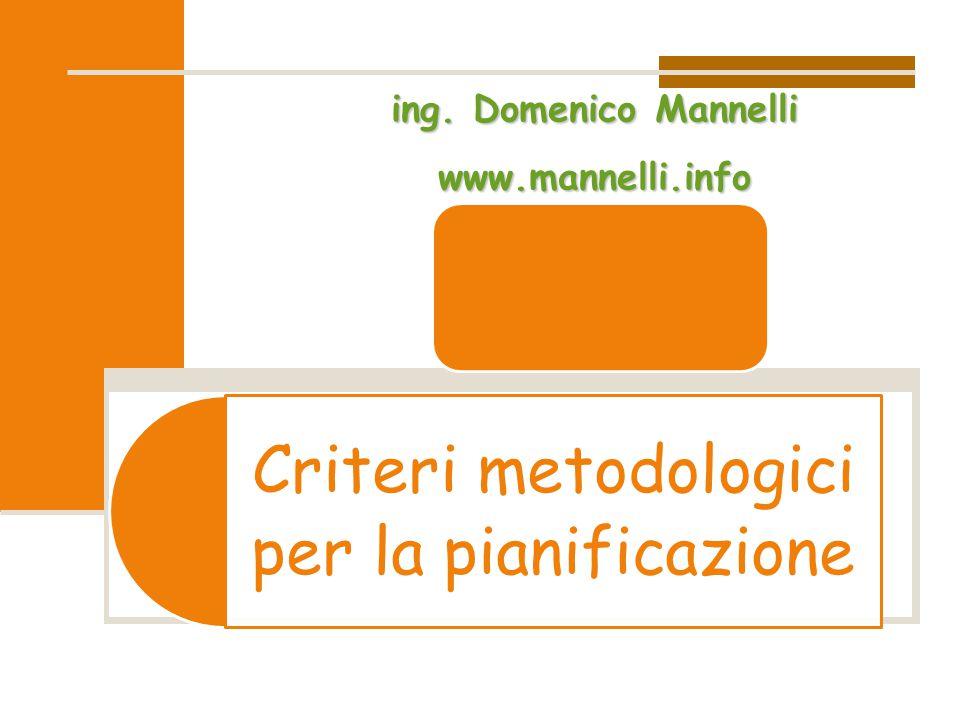 Criteri metodologici per la pianificazione