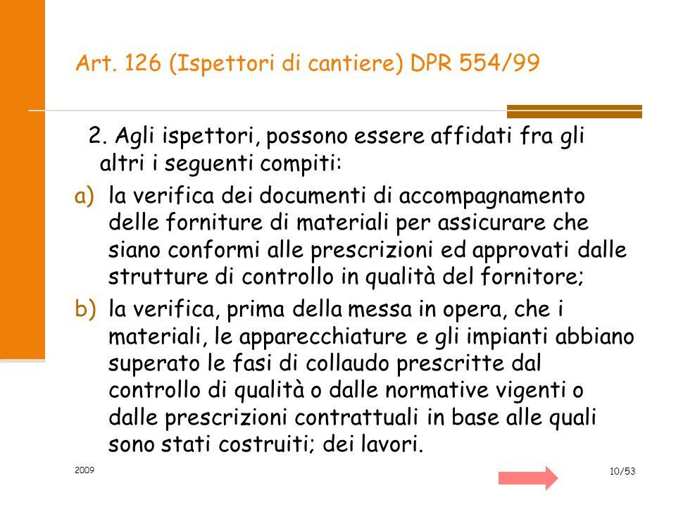 Art. 126 (Ispettori di cantiere) DPR 554/99