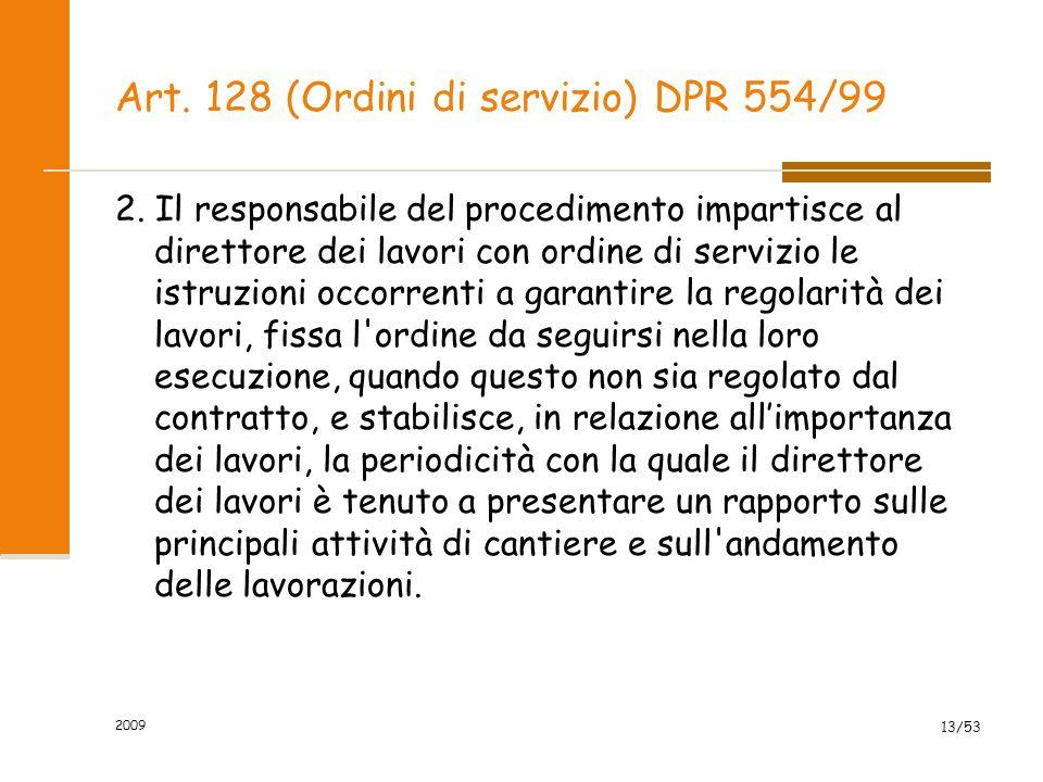 Art. 128 (Ordini di servizio) DPR 554/99