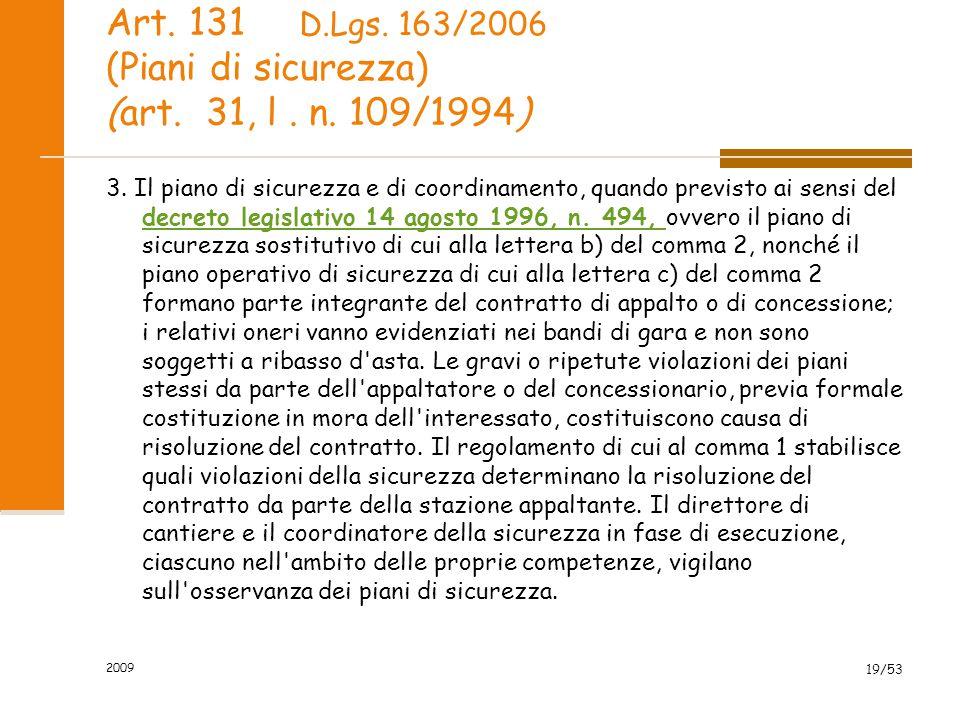 Art. 131 (Piani di sicurezza) (art. 31, l . n. 109/1994)