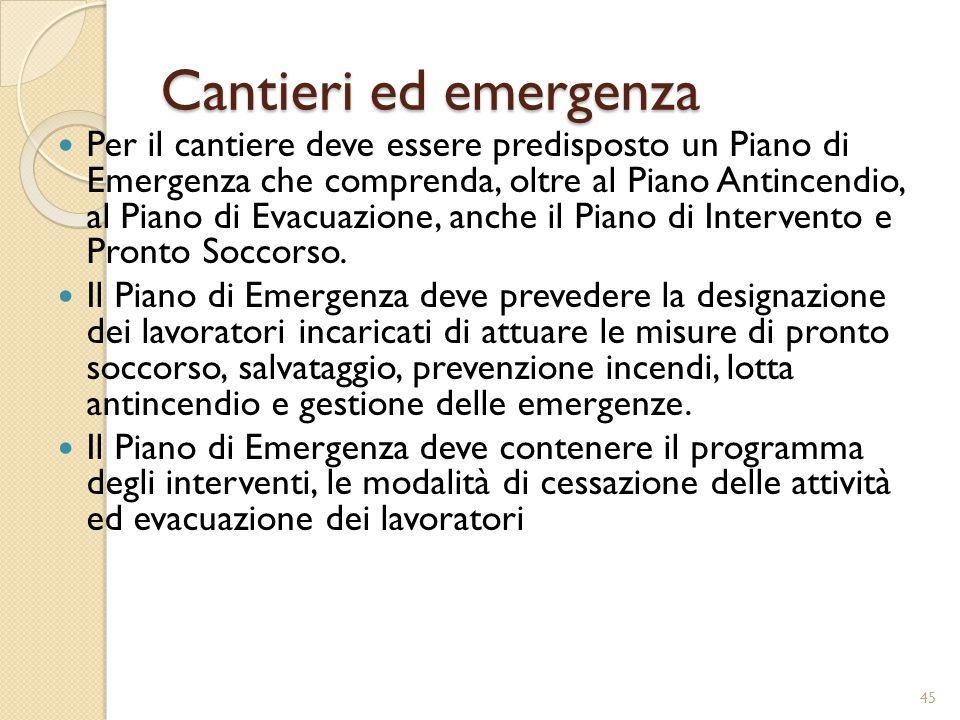 Cantieri ed emergenza