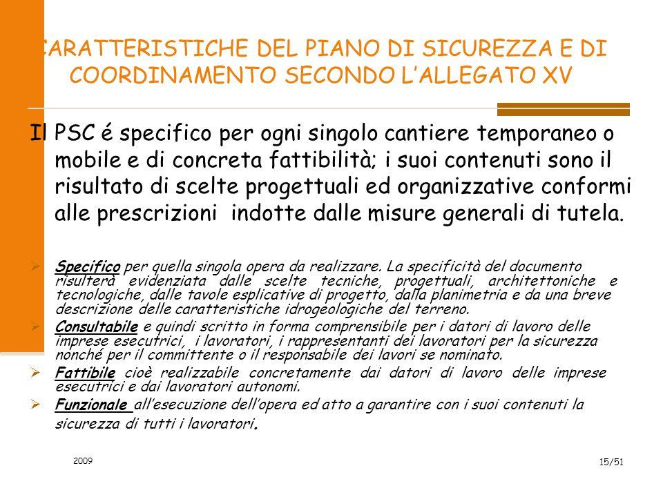 CARATTERISTICHE DEL PIANO DI SICUREZZA E DI COORDINAMENTO SECONDO L'ALLEGATO XV