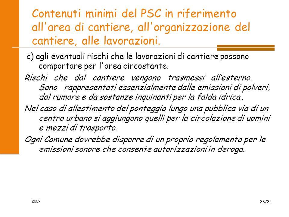 Contenuti minimi del PSC in riferimento all area di cantiere, all organizzazione del cantiere, alle lavorazioni.