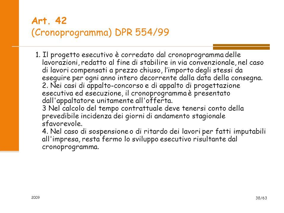 Art. 42 (Cronoprogramma) DPR 554/99