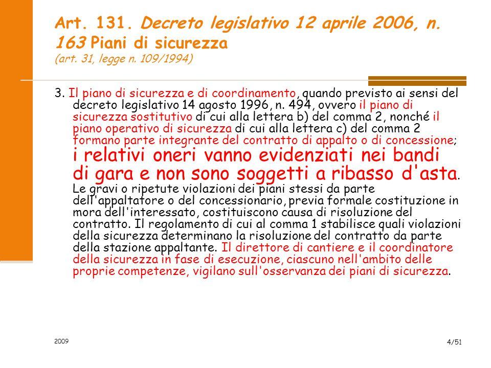Art. 131. Decreto legislativo 12 aprile 2006, n
