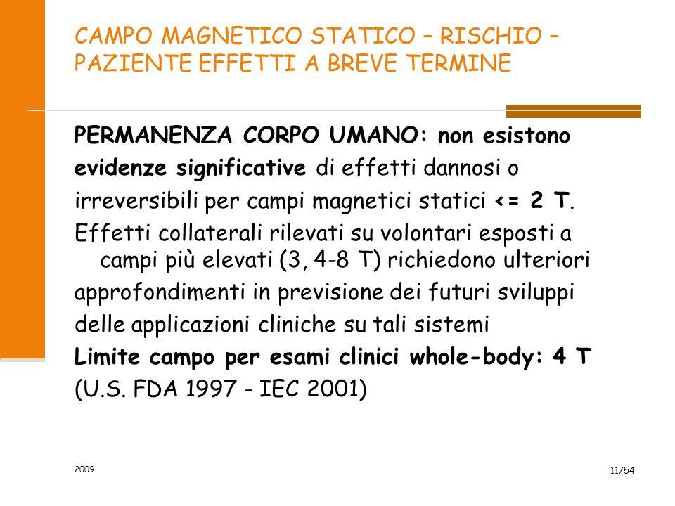 CAMPO MAGNETICO STATICO – RISCHIO – PAZIENTE EFFETTI A BREVE TERMINE