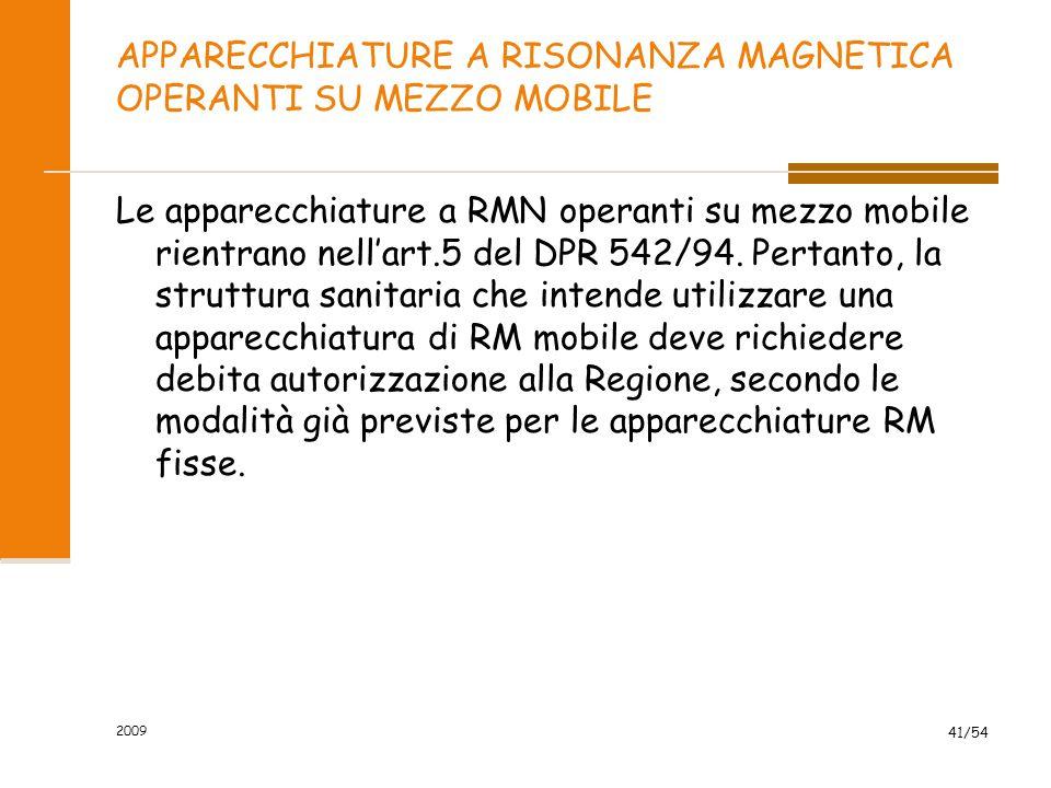 APPARECCHIATURE A RISONANZA MAGNETICA OPERANTI SU MEZZO MOBILE