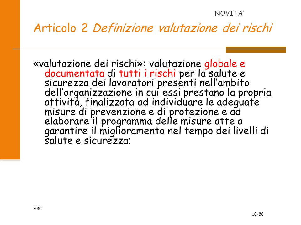 Articolo 2 Definizione valutazione dei rischi