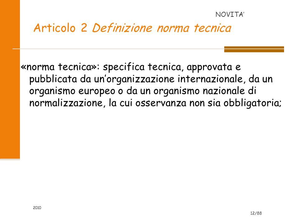 Articolo 2 Definizione norma tecnica