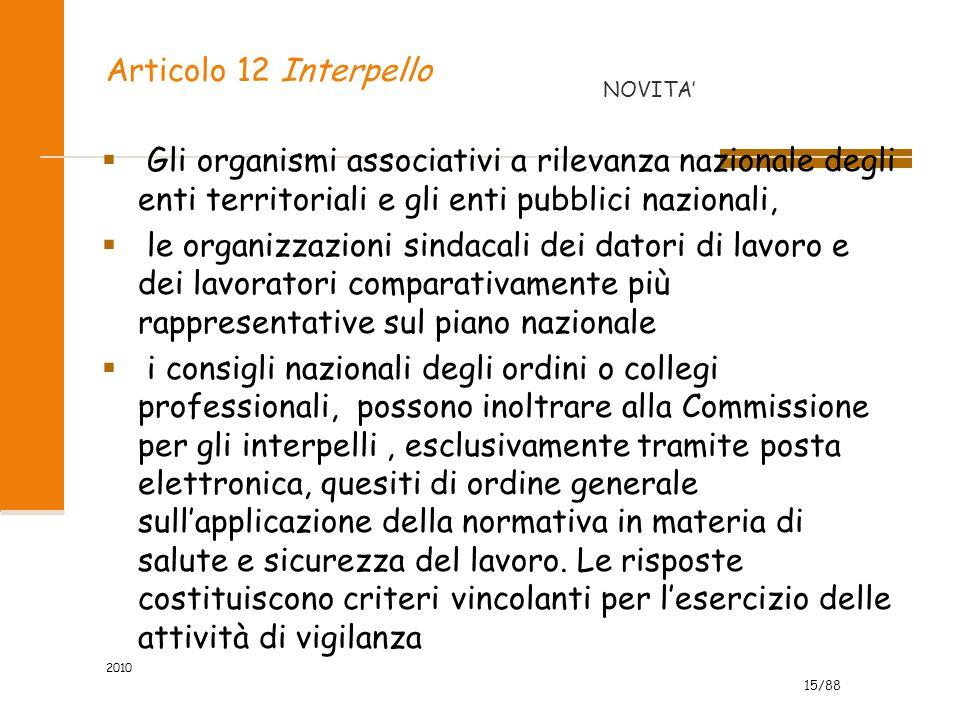 Articolo 12 Interpello NOVITA' Gli organismi associativi a rilevanza nazionale degli enti territoriali e gli enti pubblici nazionali,