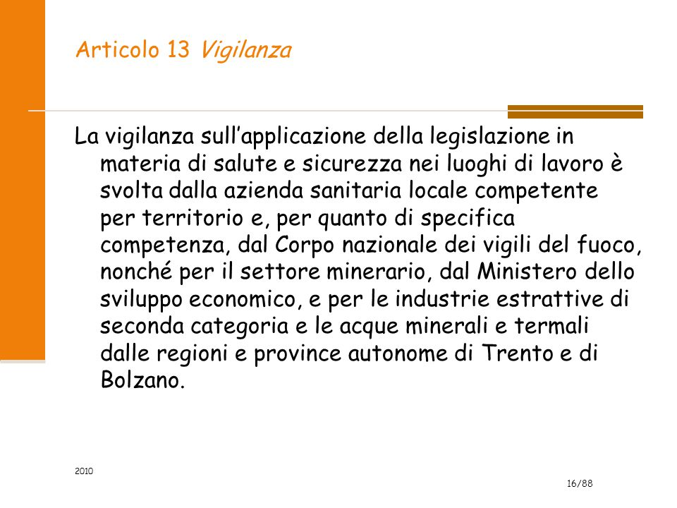 Articolo 13 Vigilanza