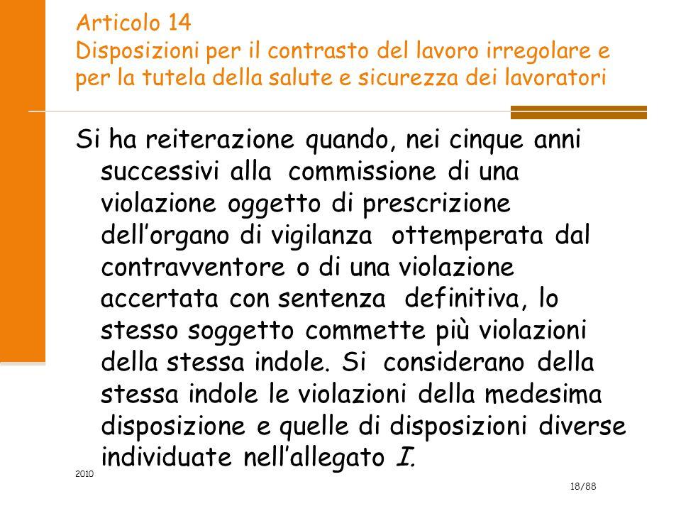 Articolo 14 Disposizioni per il contrasto del lavoro irregolare e per la tutela della salute e sicurezza dei lavoratori
