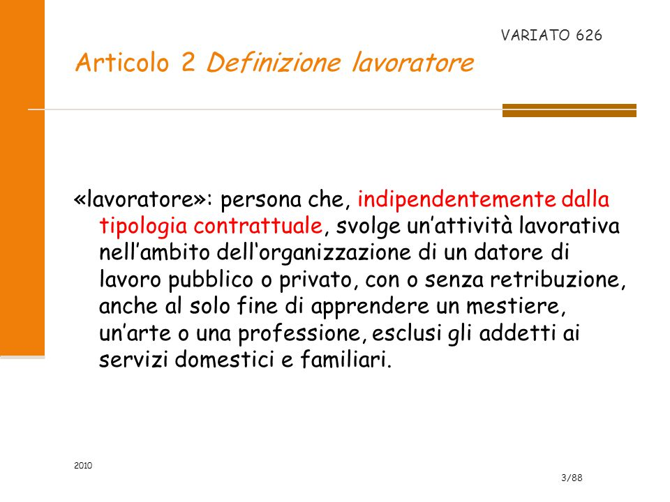 Articolo 2 Definizione lavoratore