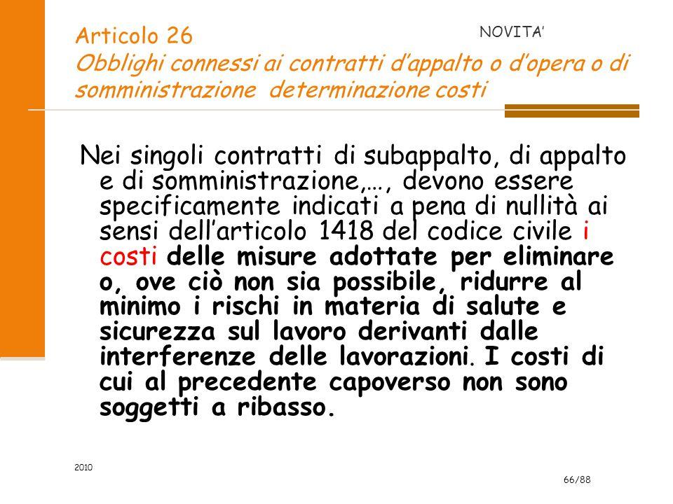 Articolo 26 Obblighi connessi ai contratti d'appalto o d'opera o di somministrazione determinazione costi