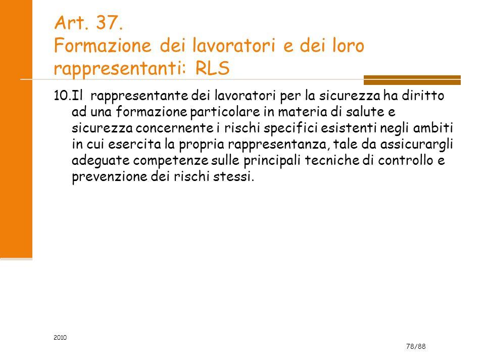 Art. 37. Formazione dei lavoratori e dei loro rappresentanti: RLS