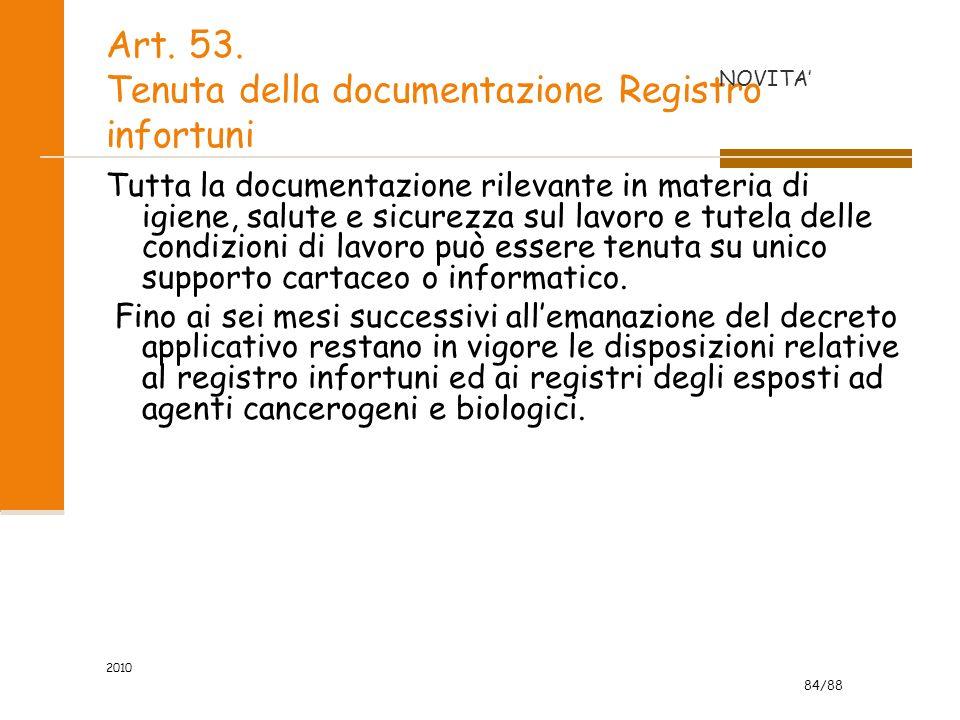 Art. 53. Tenuta della documentazione Registro infortuni