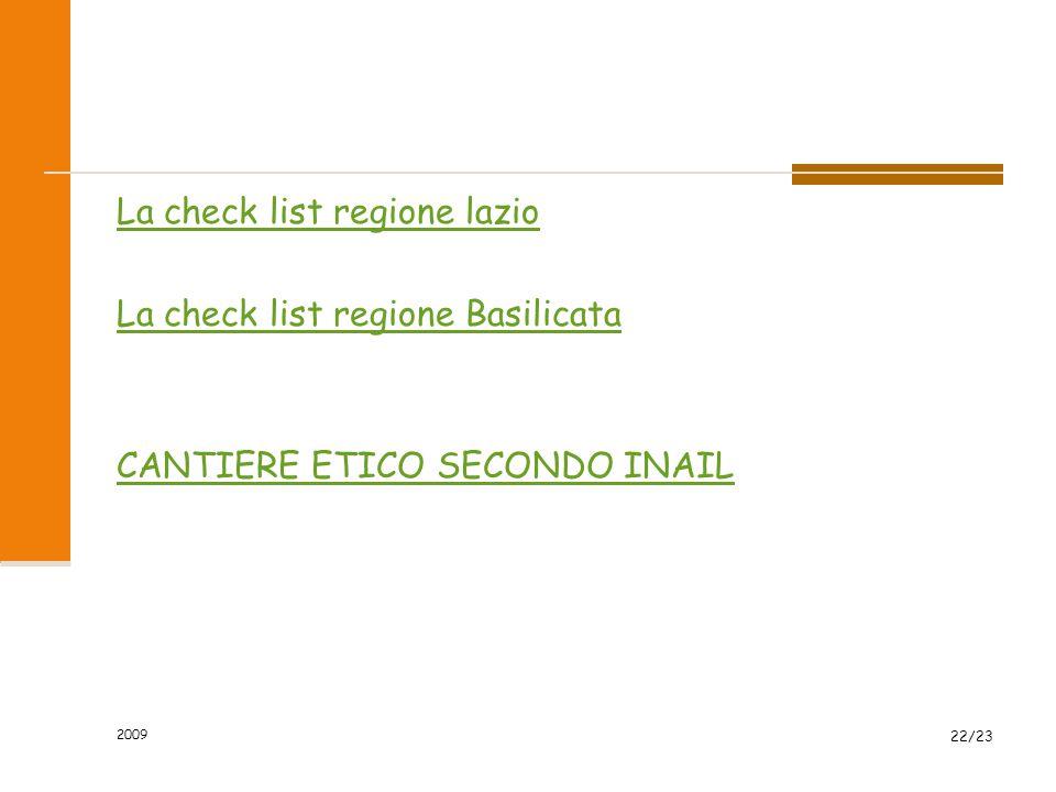 La check list regione lazio La check list regione Basilicata CANTIERE ETICO SECONDO INAIL