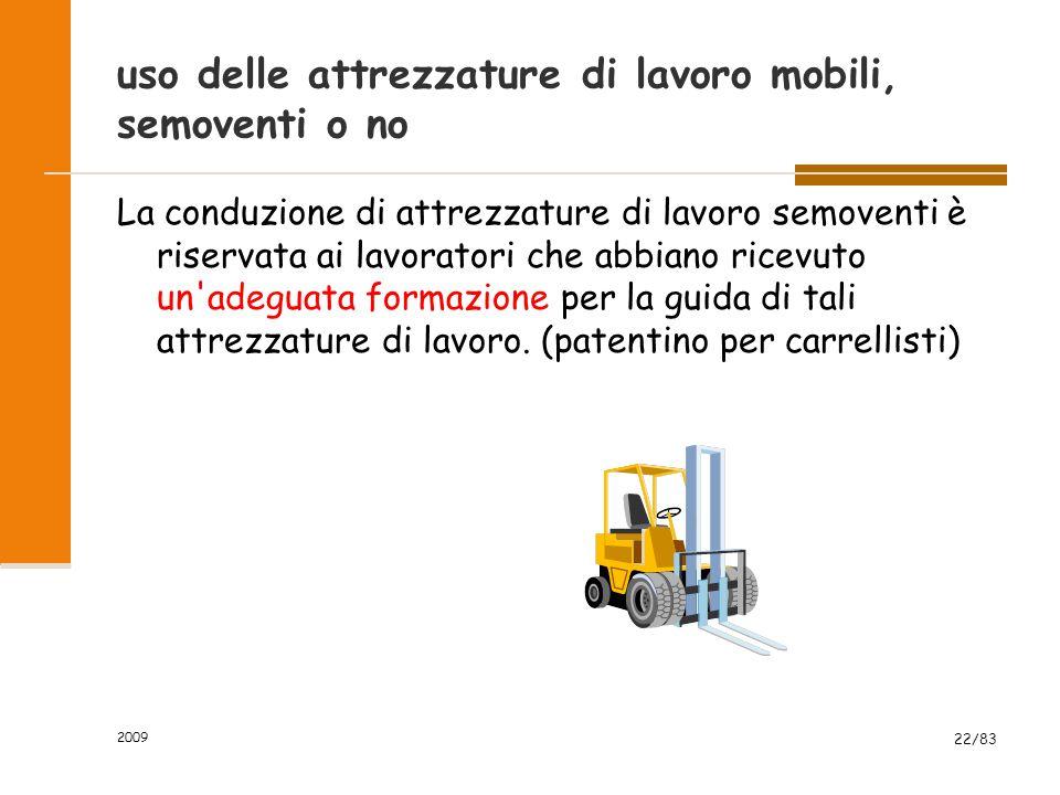 uso delle attrezzature di lavoro mobili, semoventi o no