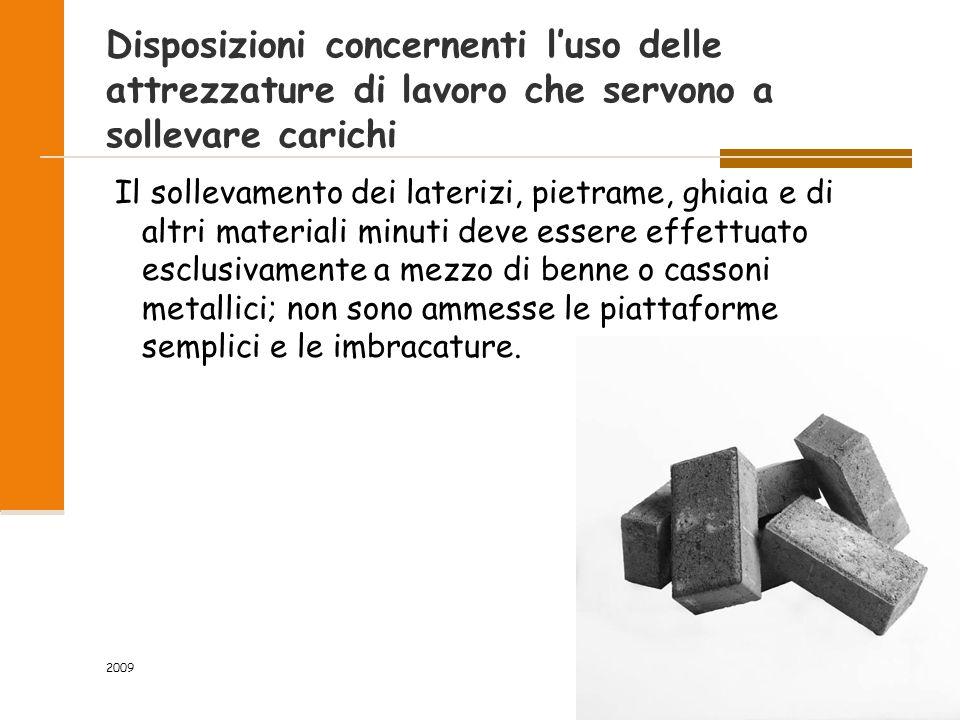 Disposizioni concernenti l'uso delle attrezzature di lavoro che servono a sollevare carichi