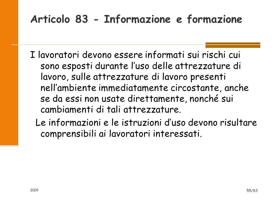 Articolo 83 - Informazione e formazione