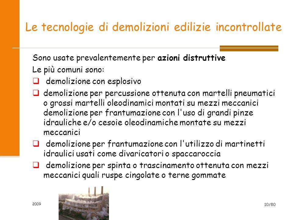 Le tecnologie di demolizioni edilizie incontrollate