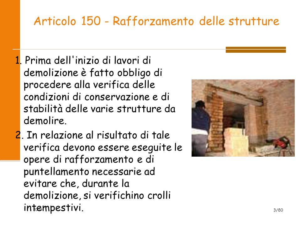 Articolo 150 - Rafforzamento delle strutture