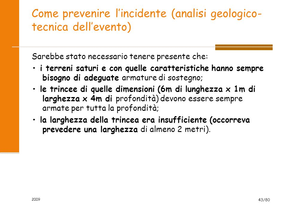 Come prevenire l'incidente (analisi geologico-tecnica dell'evento)