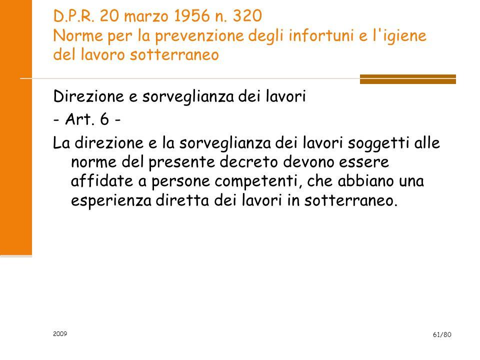 Direzione e sorveglianza dei lavori - Art. 6 -