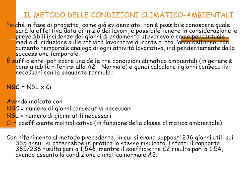 IL METODO DELLE CONDIZIONI CLIMATICO-AMBIENTALI