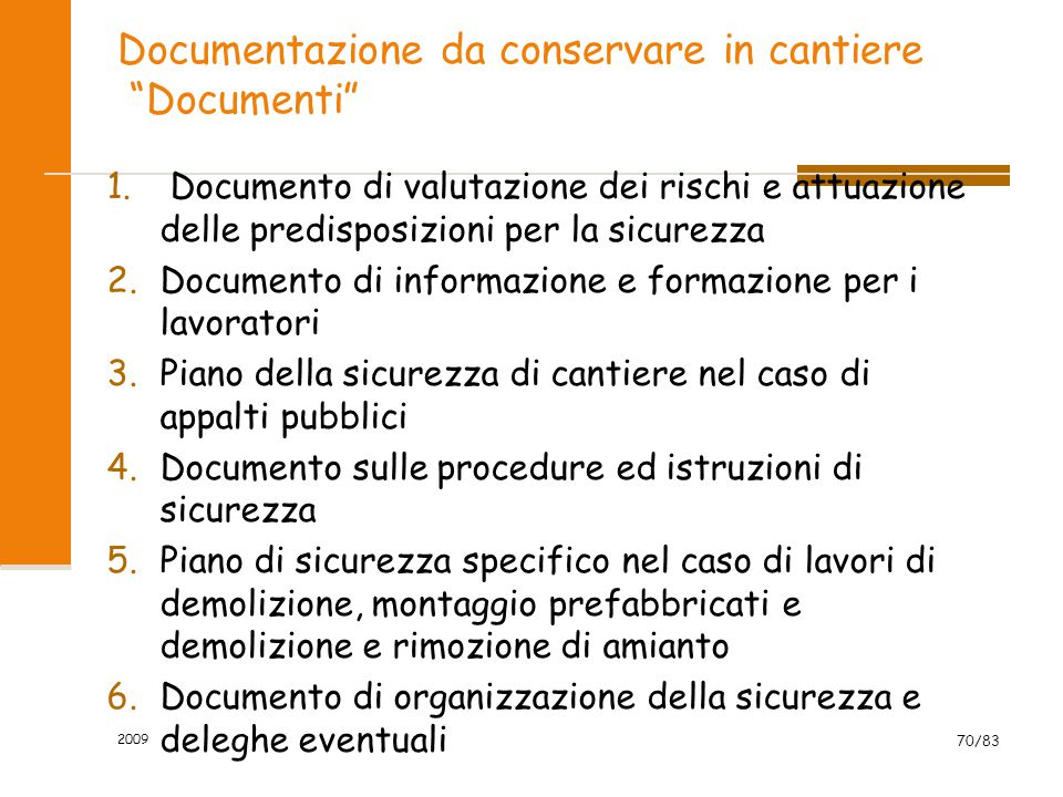 Documentazione da conservare in cantiere Documenti