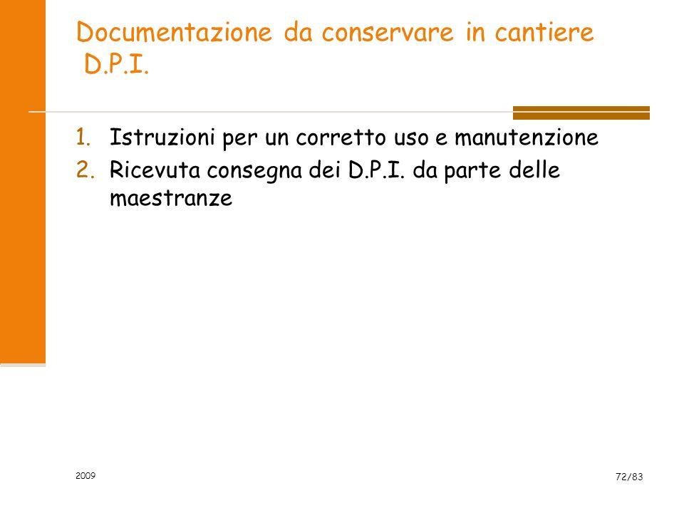 Documentazione da conservare in cantiere D.P.I.