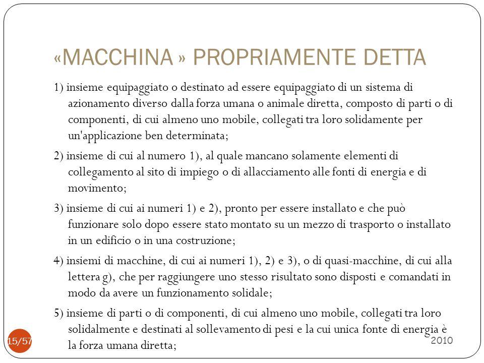 «MACCHINA » PROPRIAMENTE DETTA