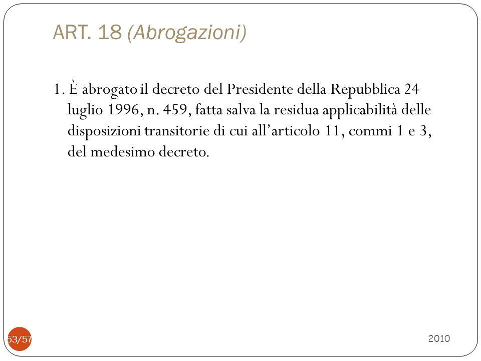 ART. 18 (Abrogazioni)