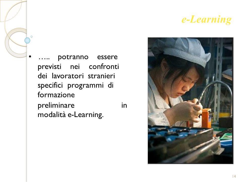 e-Learning • ….. potranno essere previsti nei confronti