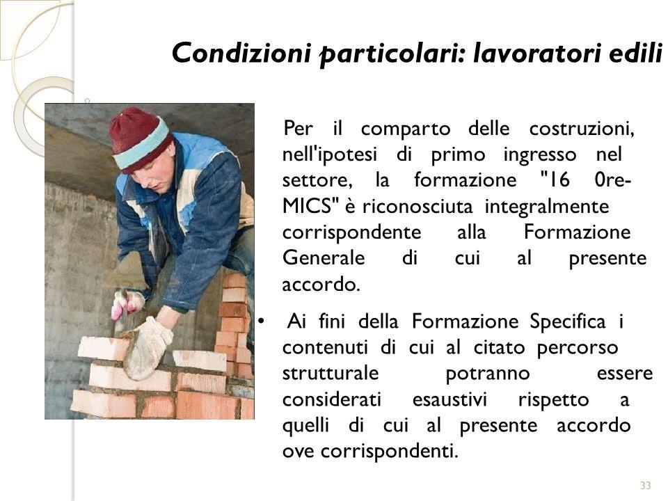 Condizioni particolari: lavoratori edili