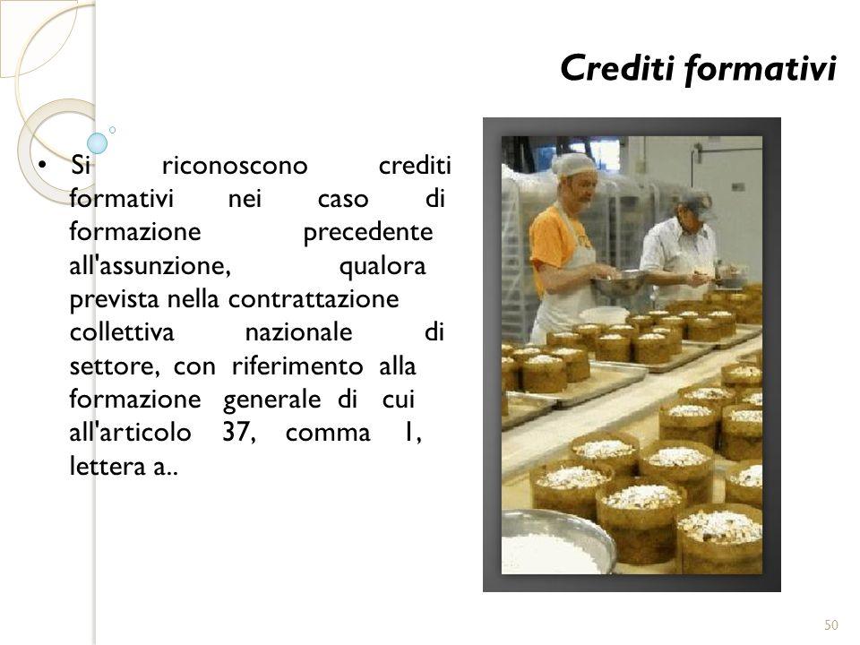 Crediti formativi • Si riconoscono crediti formativi nei caso di