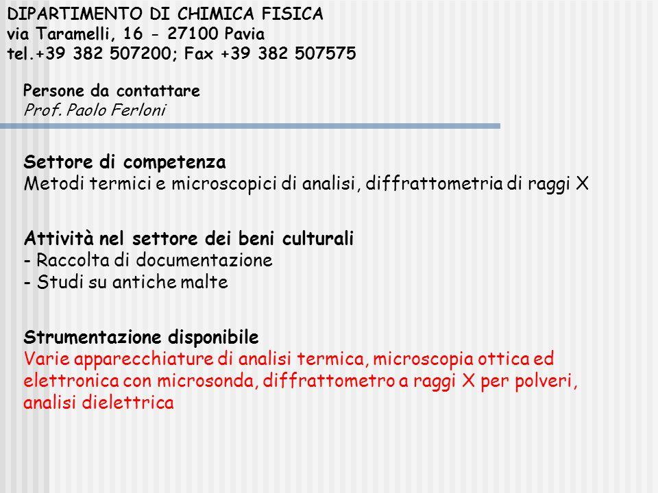 DIPARTIMENTO DI CHIMICA FISICA via Taramelli, 16 - 27100 Pavia tel