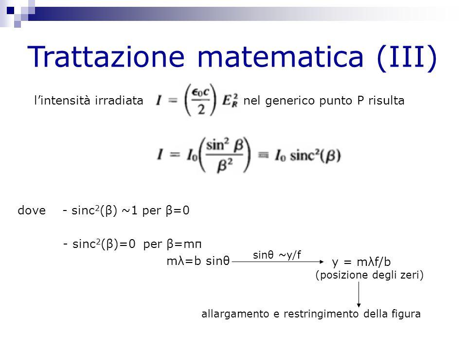 Trattazione matematica (III)