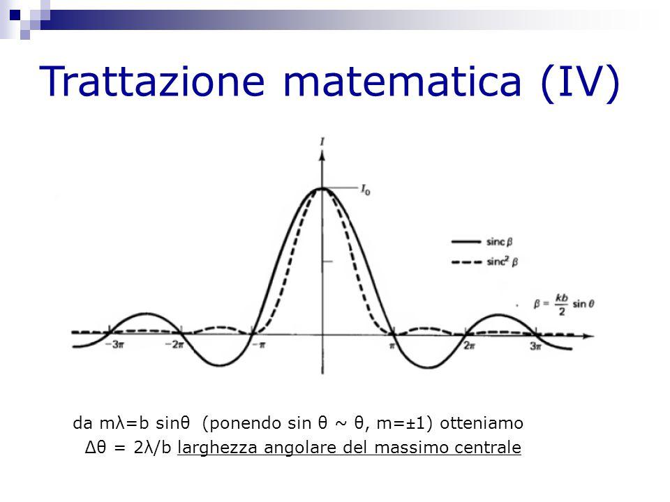 Trattazione matematica (IV)
