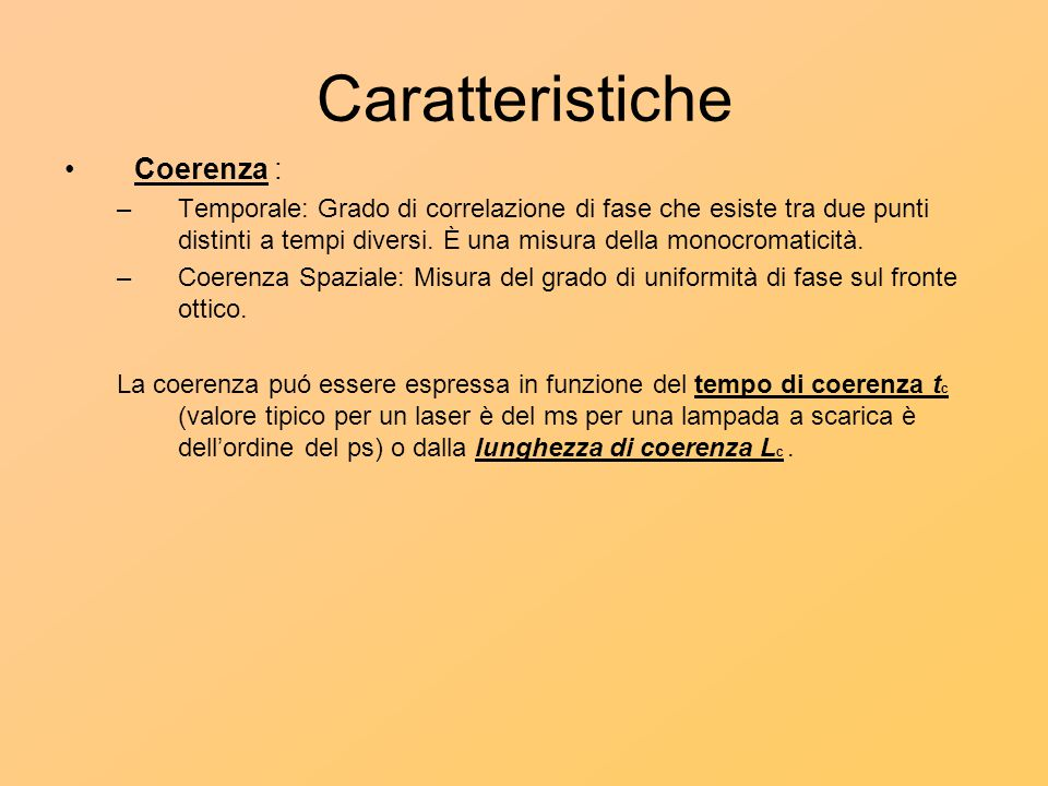 Caratteristiche Coerenza :