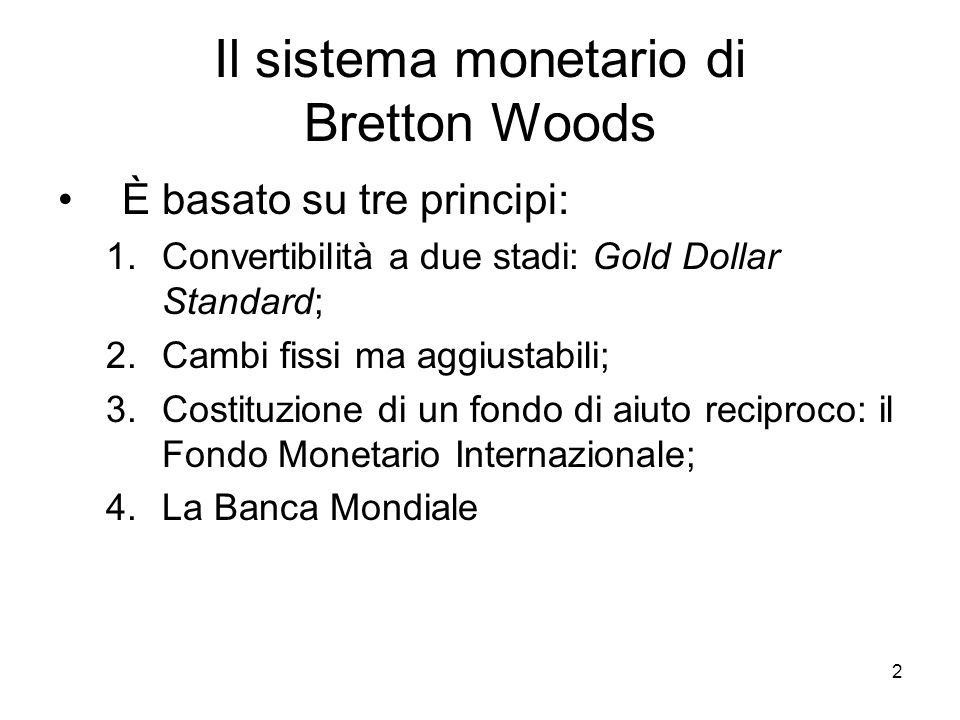 Il sistema monetario di Bretton Woods