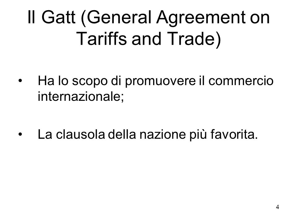 Il Gatt (General Agreement on Tariffs and Trade)