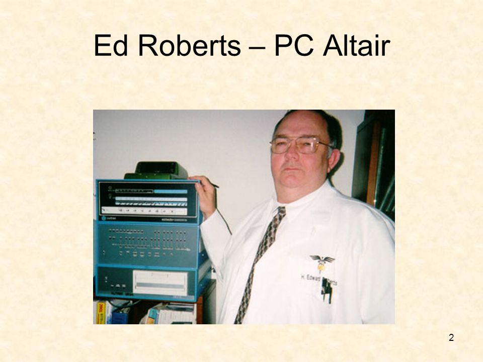 Ed Roberts – PC Altair
