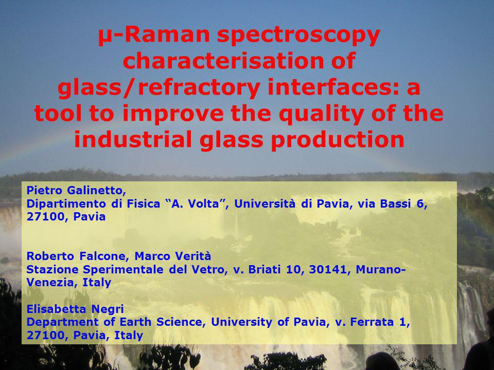 µ-Raman spectroscopy characterisation of glass/refractory interfaces: a tool to improve the quality of the industrial glass production