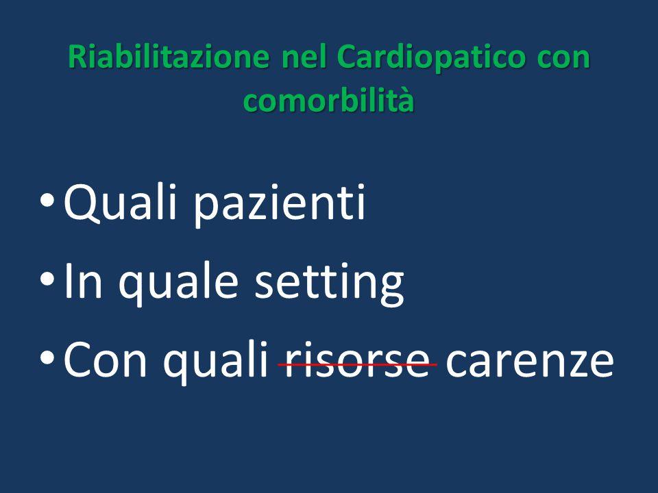 Riabilitazione nel Cardiopatico con comorbilità