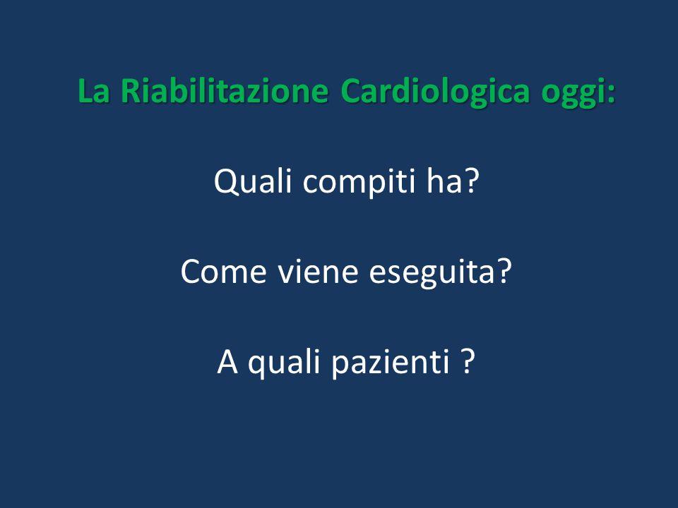 La Riabilitazione Cardiologica oggi: