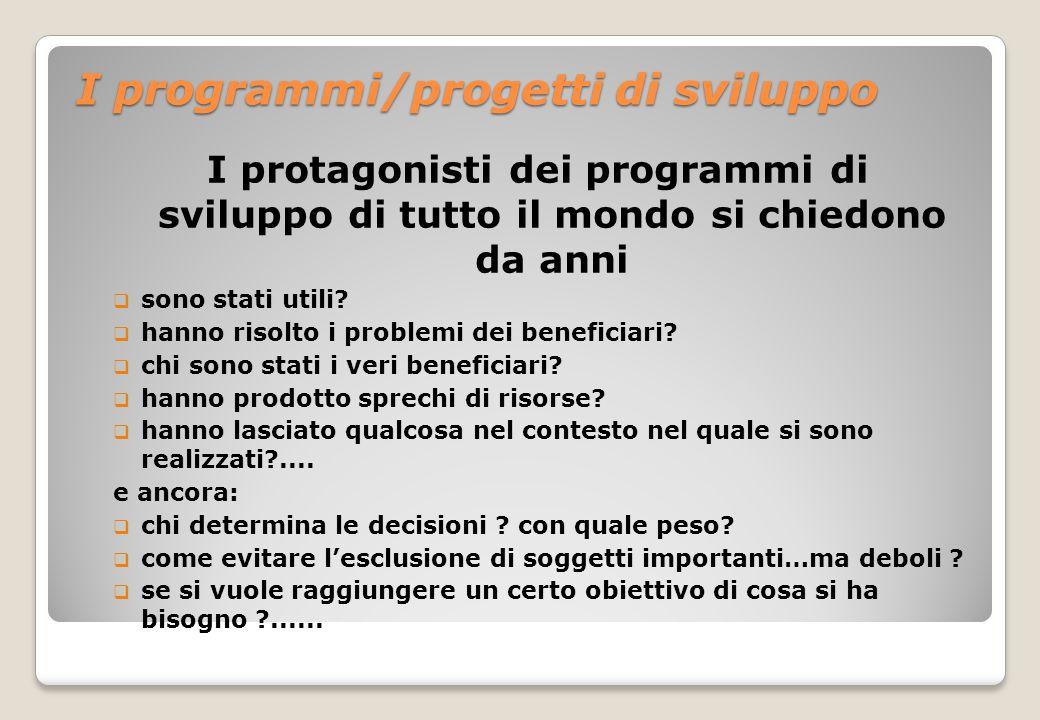 I programmi/progetti di sviluppo