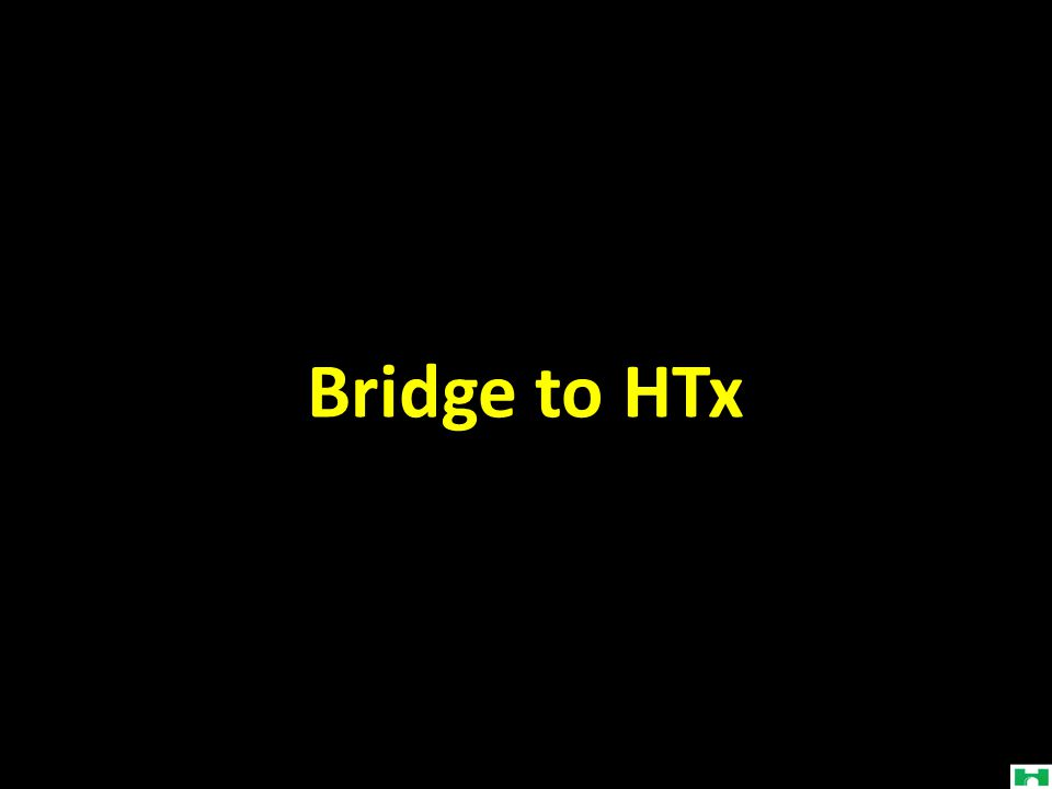 Bridge to HTx
