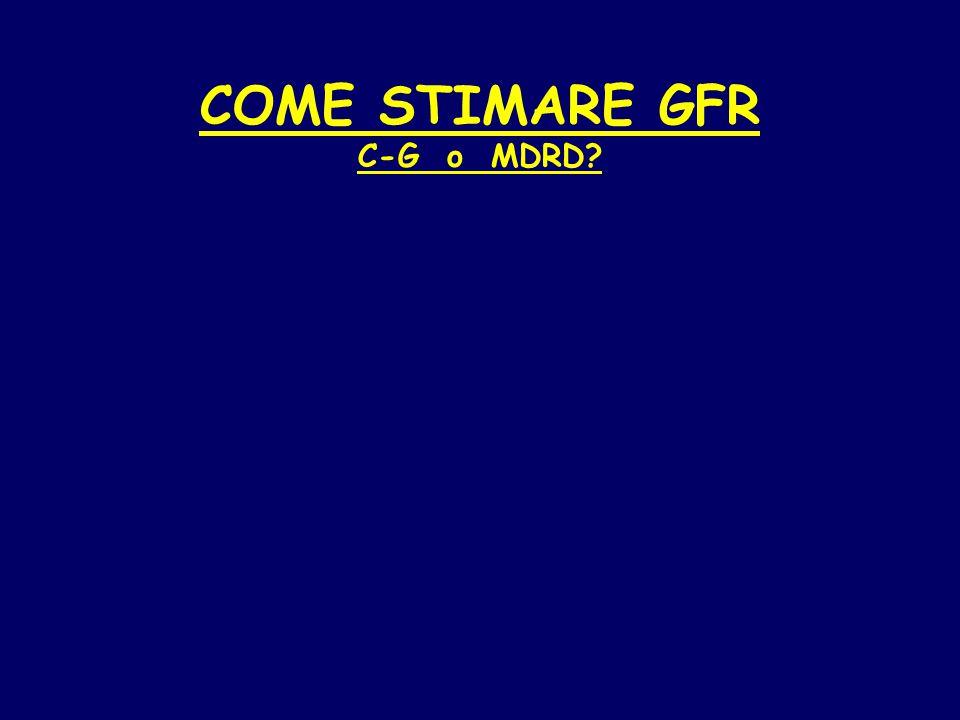 COME STIMARE GFR C-G o MDRD