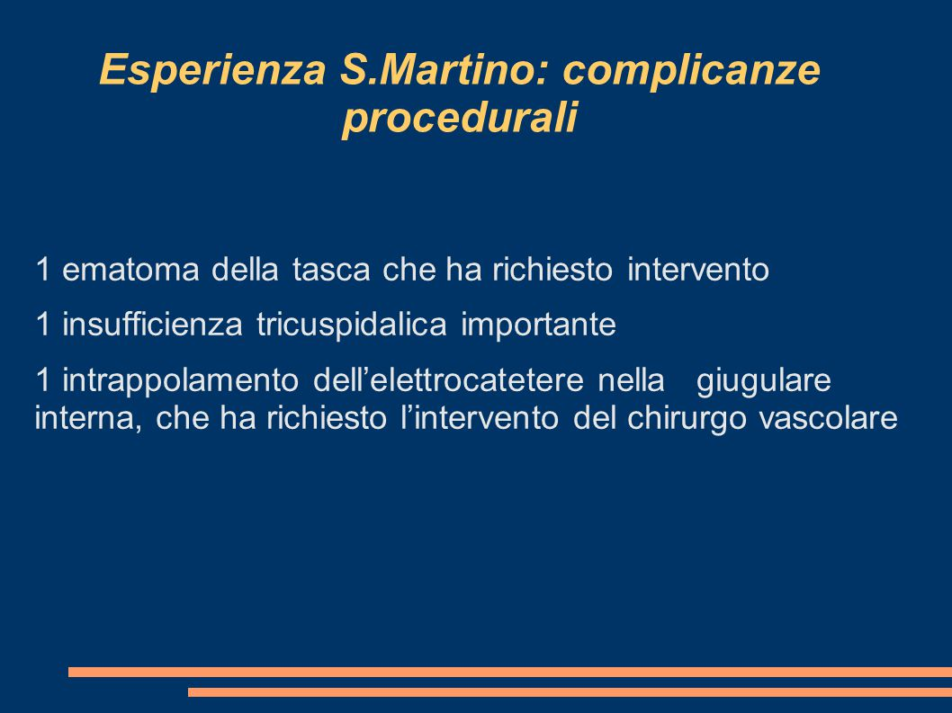 Esperienza S.Martino: complicanze procedurali